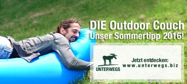 Neu eingetroffen: DIE Outdoor Couch - Unser Sommertipp 2016!