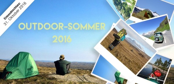 Jetzt gewinnen: Unterwegs sucht die schönsten Outdoor Sommer Momente 2016!