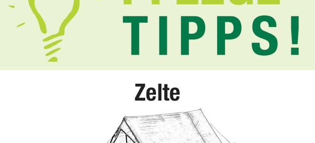 Unterwegs Pflegetipps für Zelte
